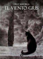 """Reseñas: """"El Viento Gris"""" de Orly Mayorga"""